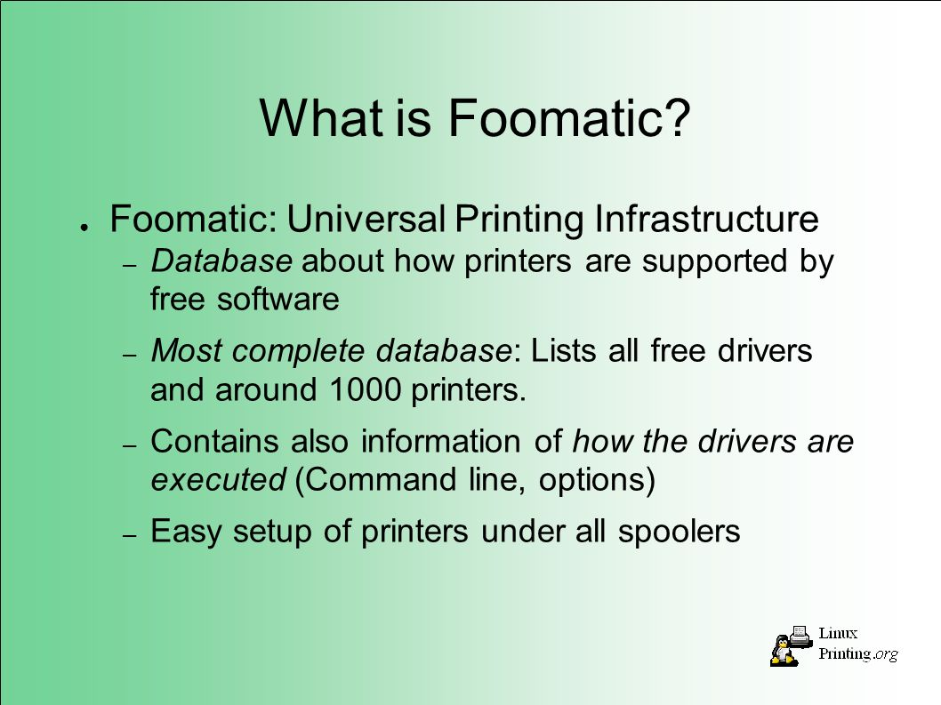 What is Foomatic.