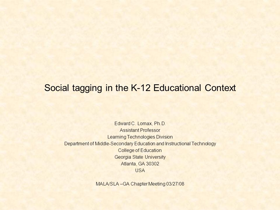 Social tagging in the K-12 Educational Context Edward C.