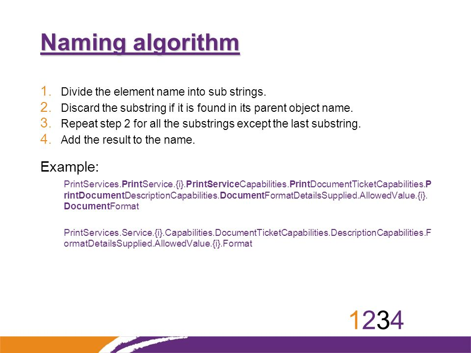 12341234 Naming algorithm 1. Divide the element name into sub strings.