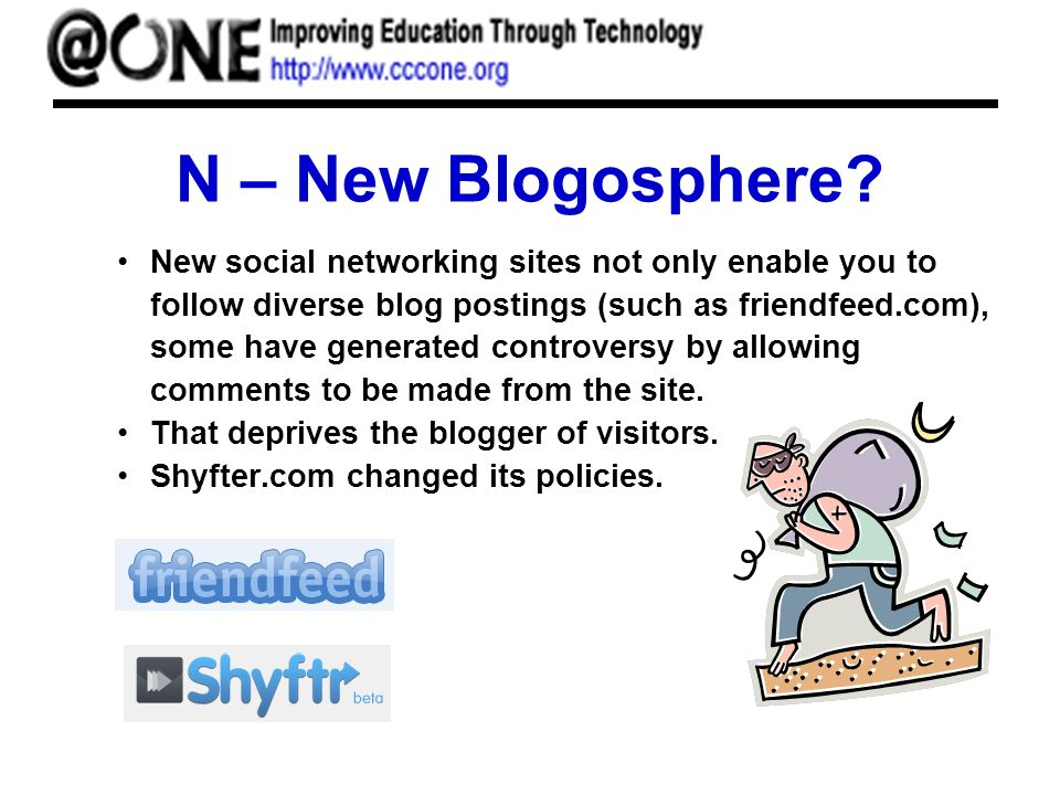 N – New Blogosphere.