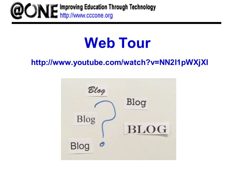 Web Tour http://www.youtube.com/watch v=NN2I1pWXjXI