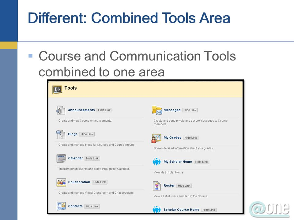 Different: Combined Tools Area Course and Communication Tools combined to one area