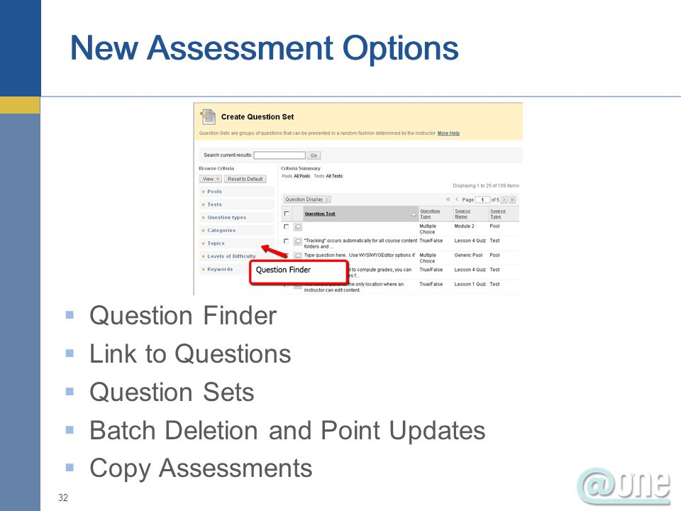Question Finder Link to Questions Question Sets Batch Deletion and Point Updates Copy Assessments 32