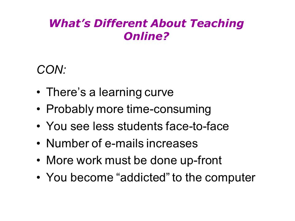 Whats Different About Teaching Online.