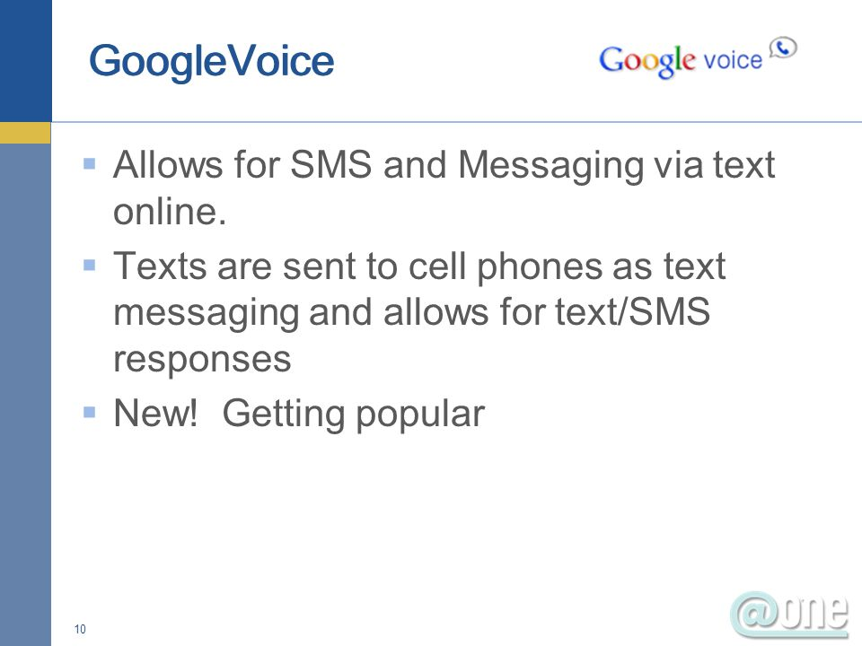 Allows for SMS and Messaging via text online.