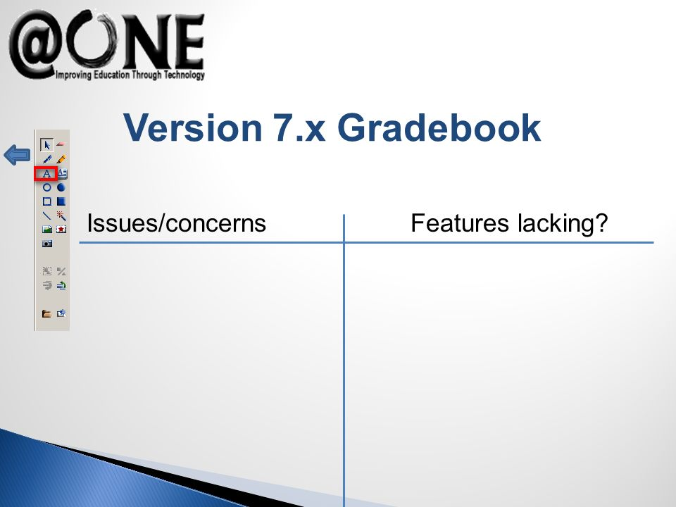 Version 7.x Gradebook Issues/concerns Features lacking