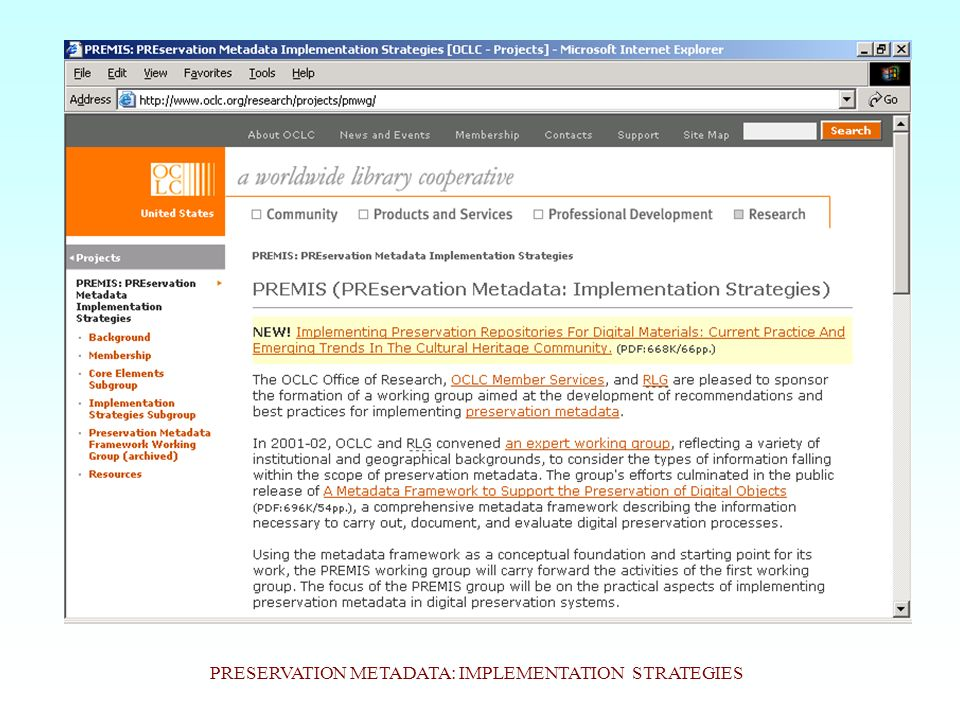 PRESERVATION METADATA: IMPLEMENTATION STRATEGIES