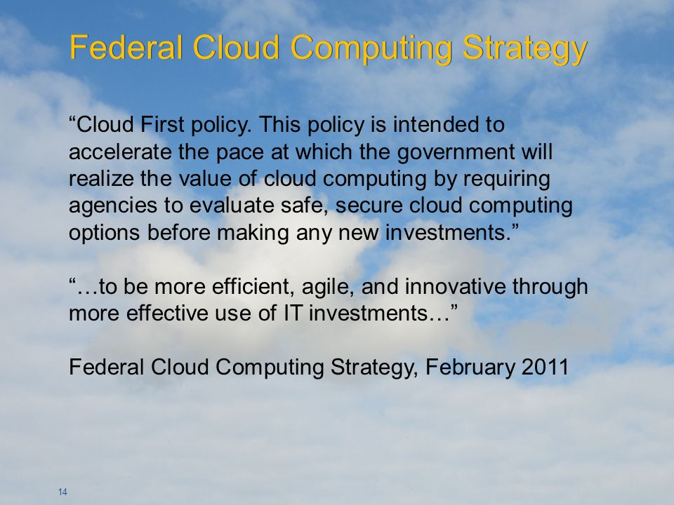14 Cloud First policy.