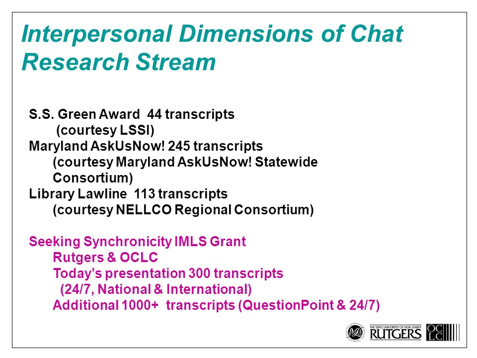 Interpersonal Dimensions of Chat Research Stream S.S.