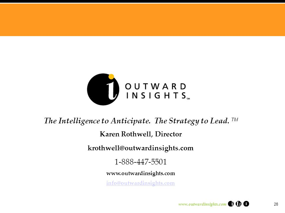 www.outwardinsights.com 28 The Intelligence to Anticipate.