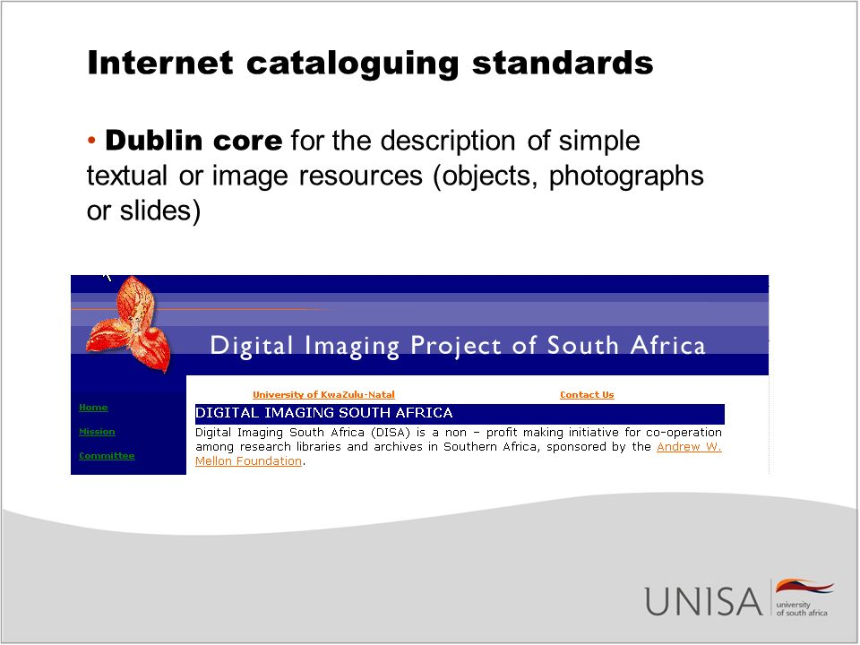 Internet cataloguing standards Dublin core for the description of simple textual or image resources (objects, photographs or slides)