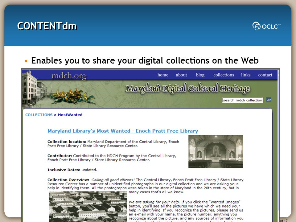 Slide 11 of 17 CONTENTdm Enables you to share your digital collections on the Web