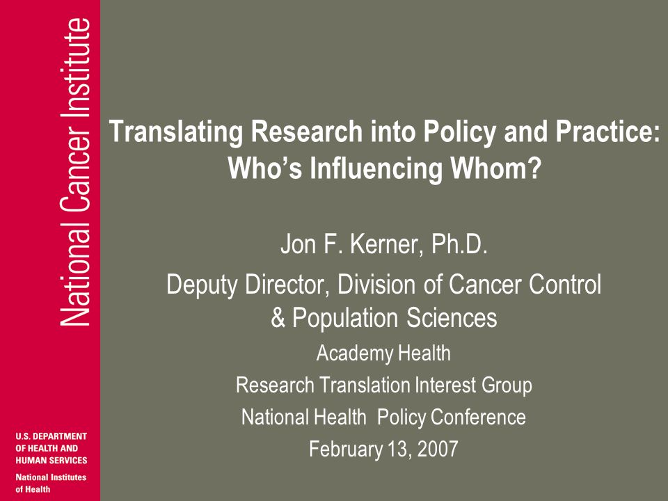 Translating Research into Policy and Practice: Whos Influencing Whom.