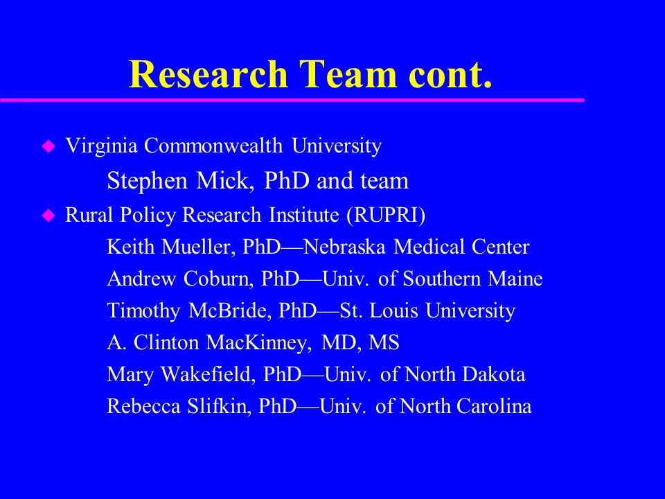 Research Team cont.