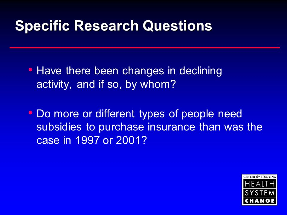 Specific Research Questions Have there been changes in declining activity, and if so, by whom.