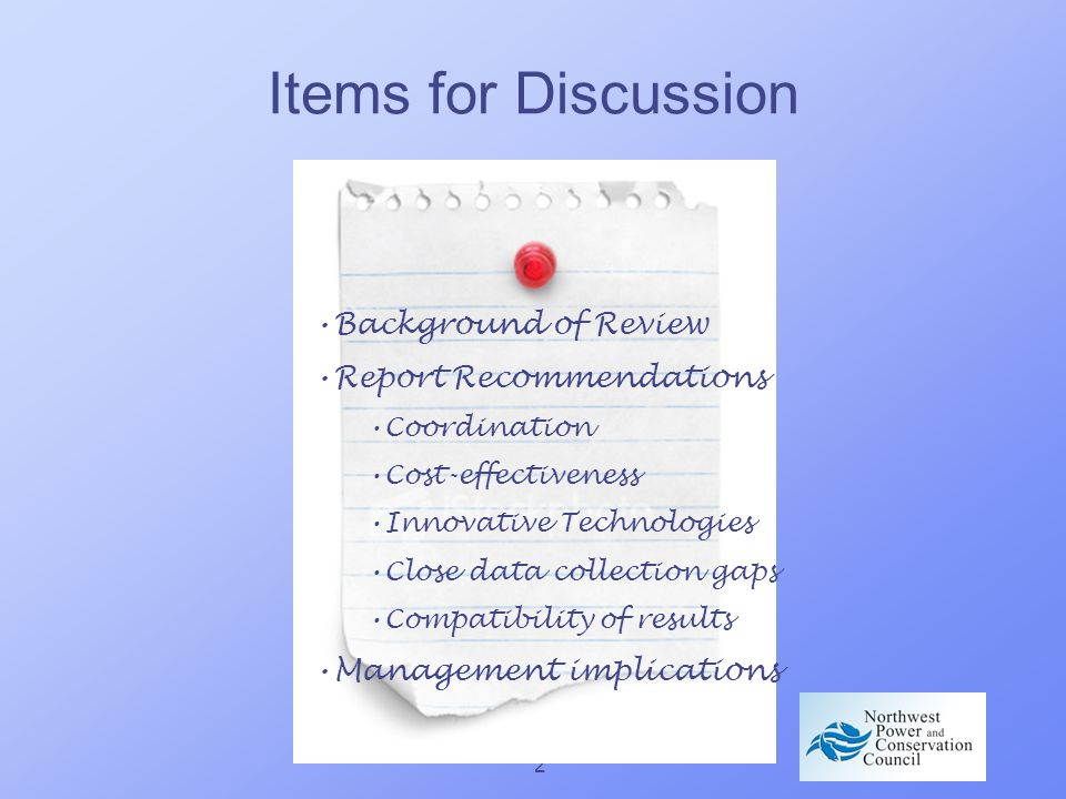 2 Items for Discussion Background of Review Report Recommendations Coordination Cost-effectiveness Innovative Technologies Close data collection gaps Compatibility of results Management implications