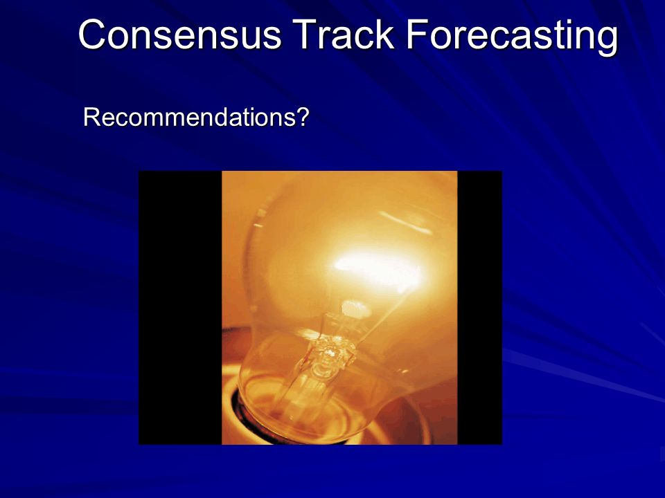 Consensus Track Forecasting Recommendations