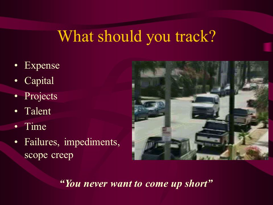 What should you track.