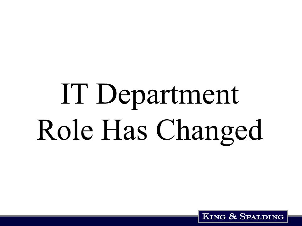 IT Department Role Has Changed