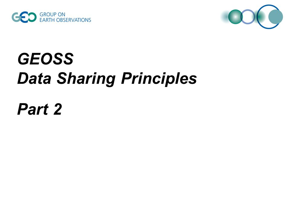 GEOSS Data Sharing Principles Part 2