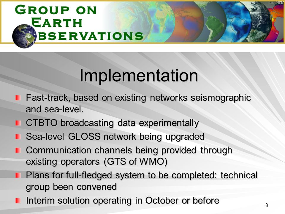 8 Implementation Fast-track, based on existing networks seismographic and sea-level.