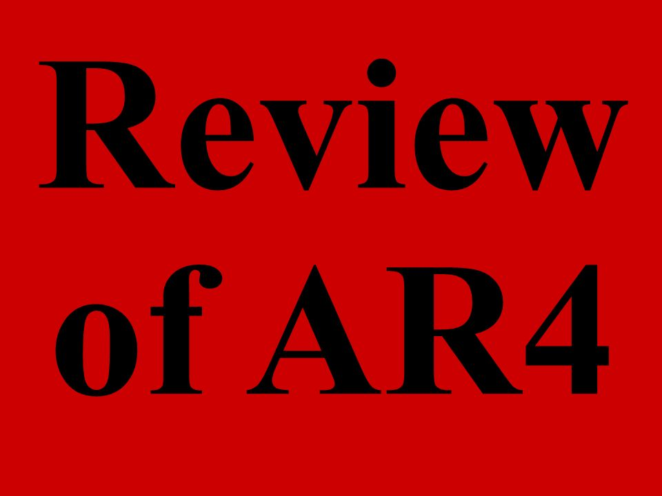 Review of AR4