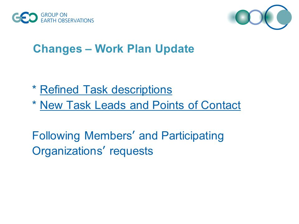 * Refined Task descriptions * New Task Leads and Points of Contact Following Members and Participating Organizations requests Changes – Work Plan Update