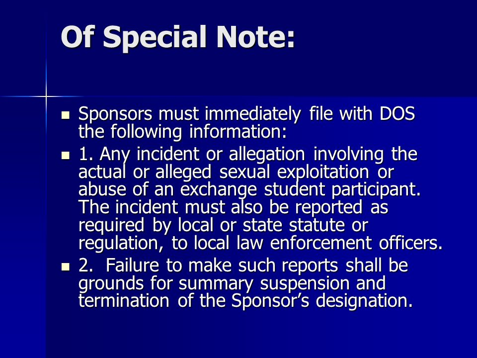 Of Special Note: Sponsors must immediately file with DOS the following information: Sponsors must immediately file with DOS the following information: 1.