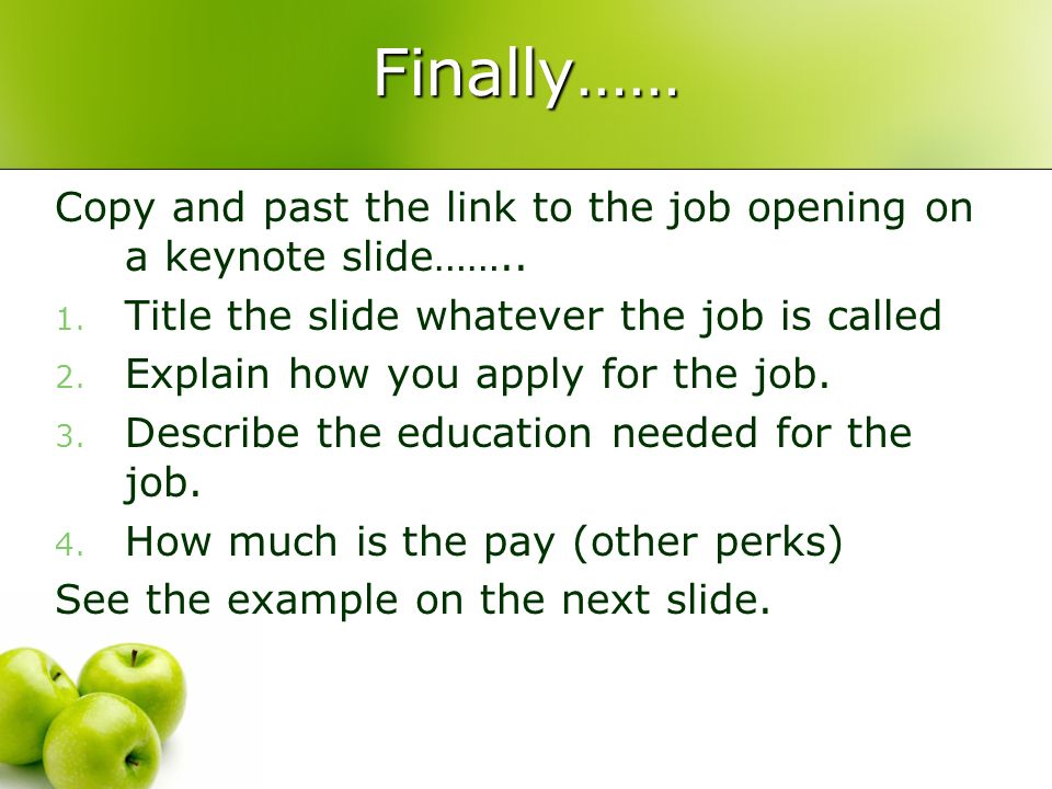 Finally…… Copy and past the link to the job opening on a keynote slide……..