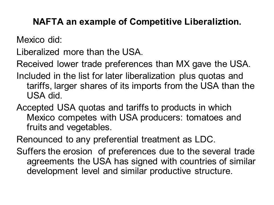 Mexico did: Liberalized more than the USA. Received lower trade preferences than MX gave the USA.