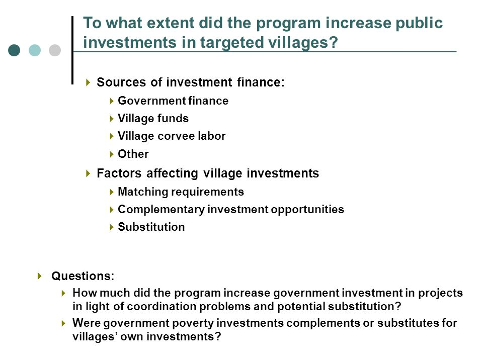 To what extent did the program increase public investments in targeted villages.