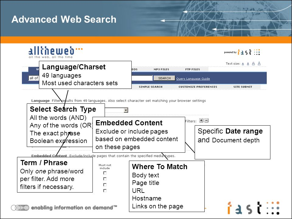 Advanced Web Search Select Search Type All the words (AND) Any of the words (OR) The exact phrase Boolean expression Language/Charset 49 languages Most used characters sets Term / Phrase Only one phrase/word per filter.
