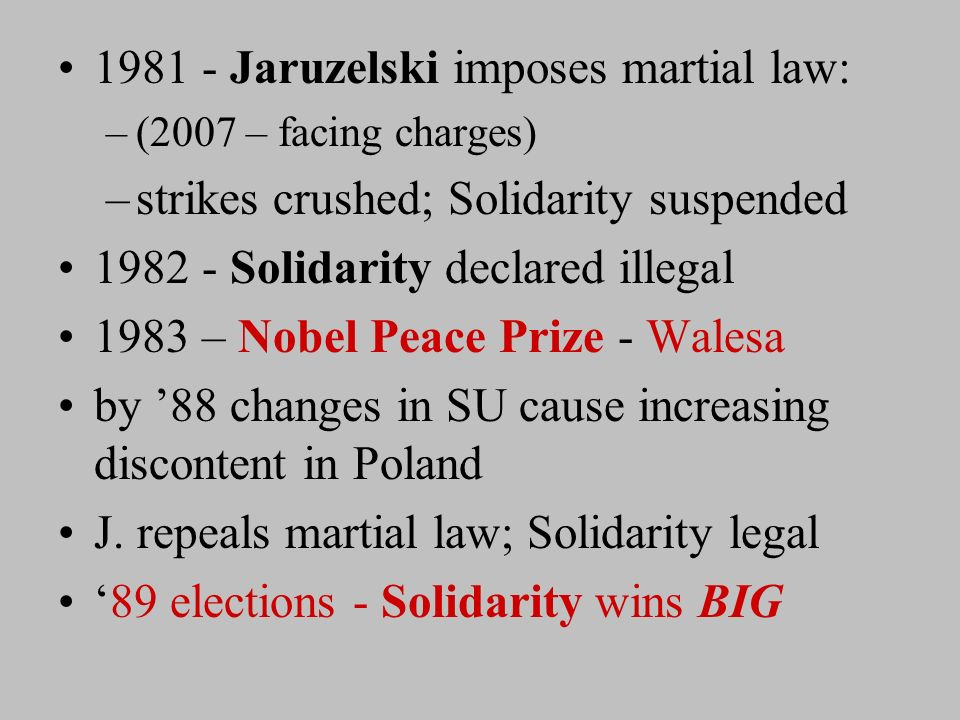 Aug 1980 - Lenin shipyard strike at Gdansk (Danzig) –Lech Walesa – –spokesperson for Solidarity trade union - strikes –Govt grants concessions USSR presses Polish govt to suppress revolt –General Jaruzelski…