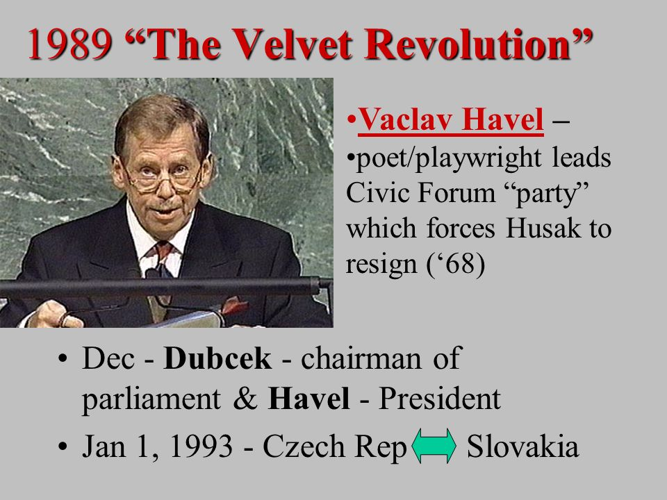 Czechoslovakia 1968 - Prague Spring –Alexander Dubcek expands intellectual freedom Summer 68 - Soviet invasion - Brezhnev Doctrine 1977 - intellectuals sign protest against govt restrictions - reprisals