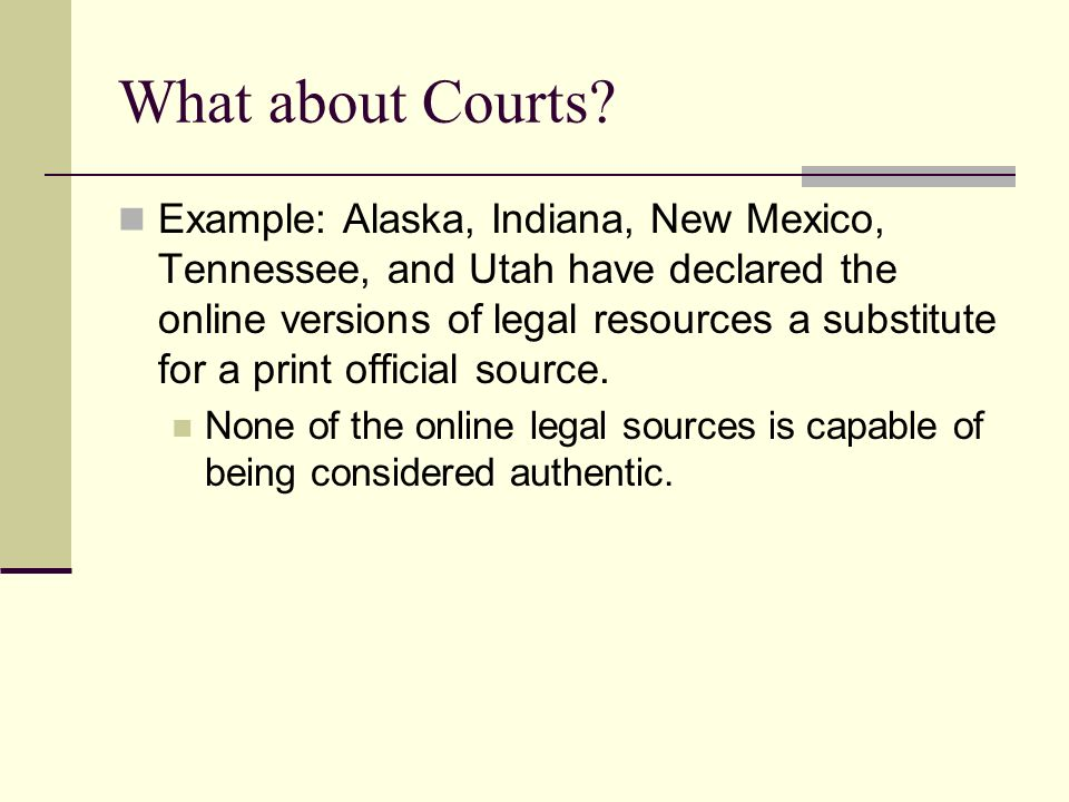 What about Courts.