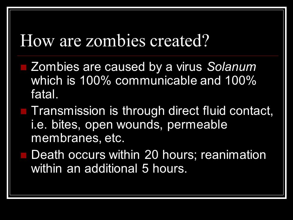 How are zombies created.
