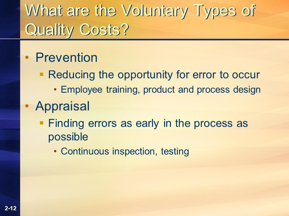 2-12 What are the Voluntary Types of Quality Costs.