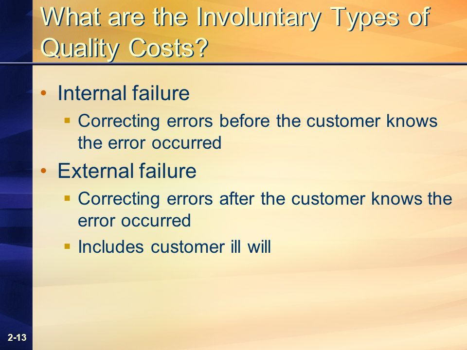 2-13 What are the Involuntary Types of Quality Costs.