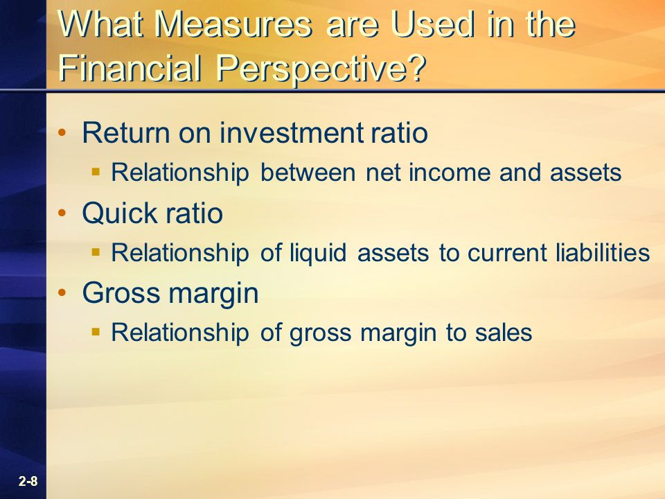 2-8 What Measures are Used in the Financial Perspective.