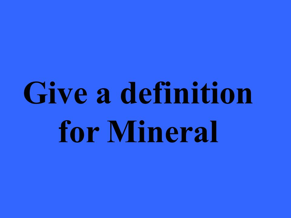 Rocks are made up of minerals