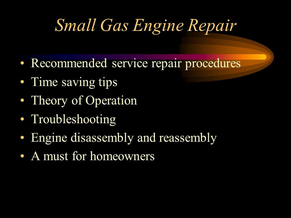 Small Gas Engine Repair Recommended service repair procedures Time saving tips Theory of Operation Troubleshooting Engine disassembly and reassembly A must for homeowners