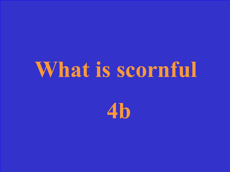 The woman was so upset. I could see she was_________. 4b