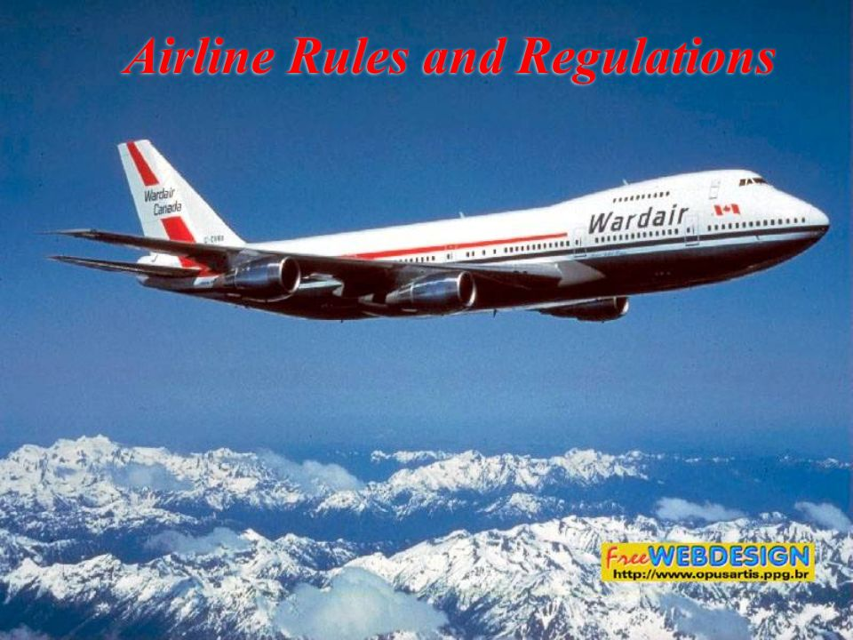 Airline Rules and Regulations