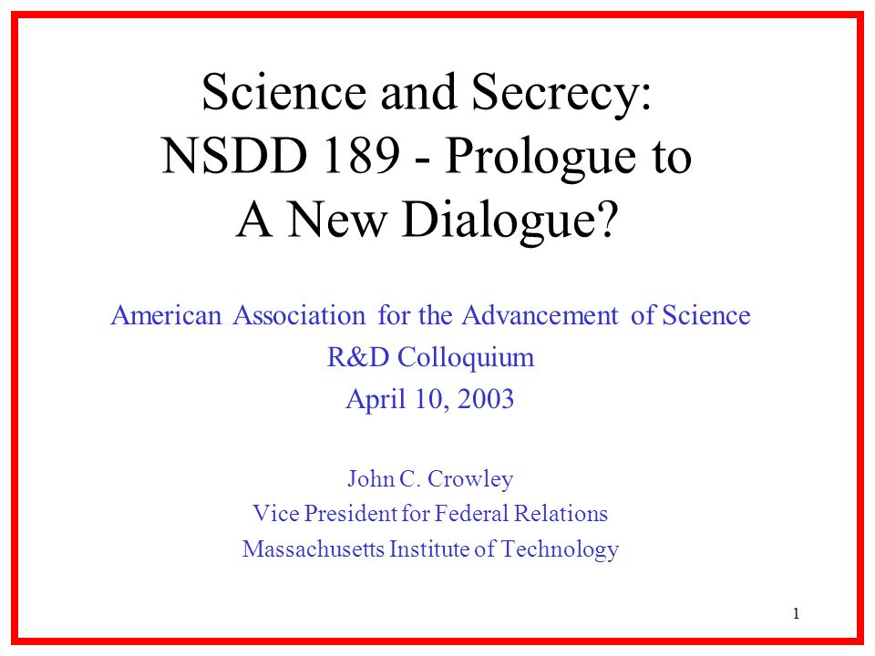 1 Science and Secrecy: NSDD 189 - Prologue to A New Dialogue.