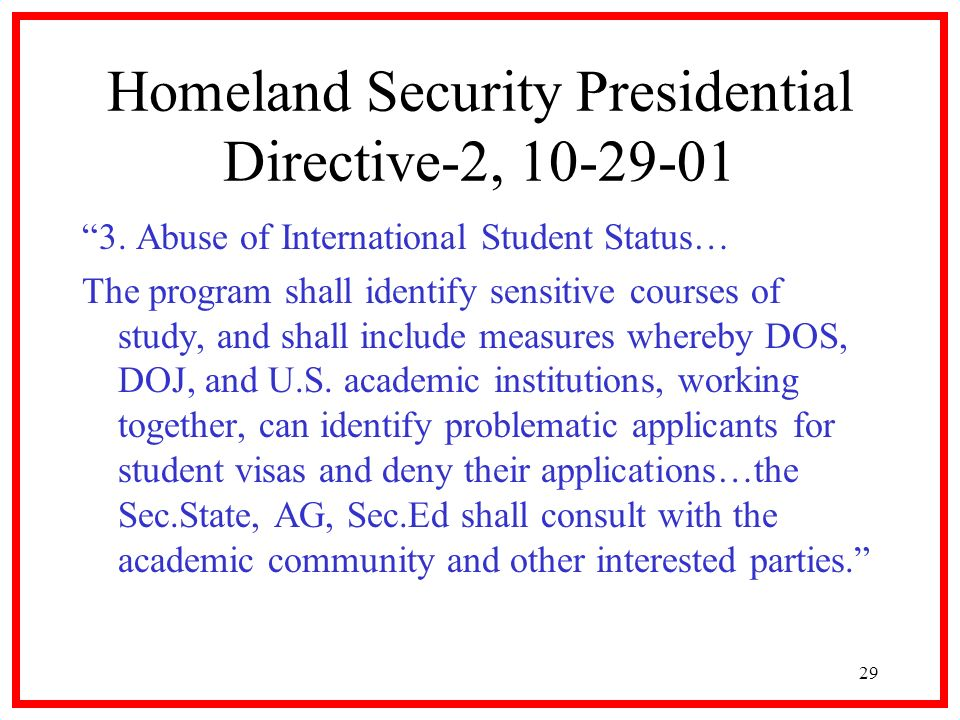 29 Homeland Security Presidential Directive-2, 10-29-01 3.
