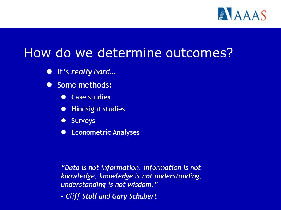 How do we determine outcomes.