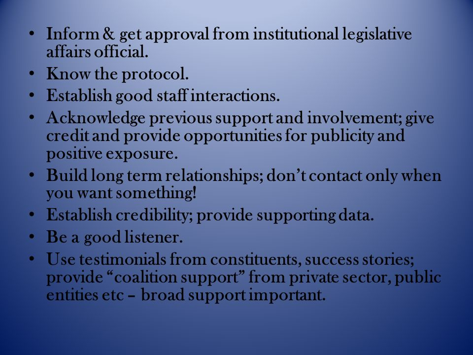 Inform & get approval from institutional legislative affairs official.