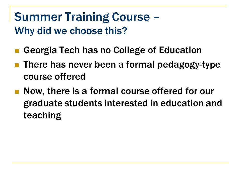 Summer Training Course – Why did we choose this.