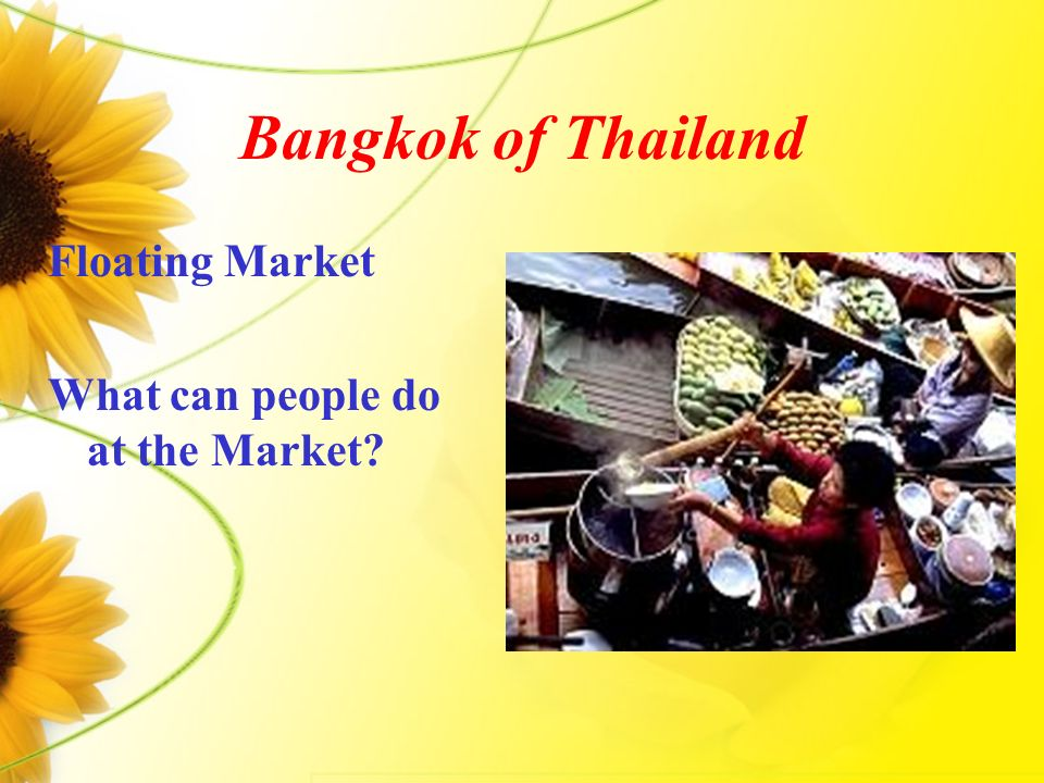 Bangkok of Thailand Floating Market What can people do at the Market