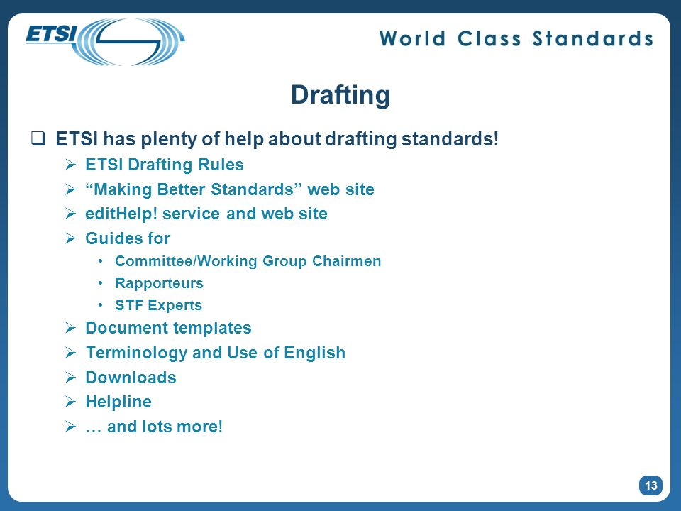 Drafting ETSI has plenty of help about drafting standards.